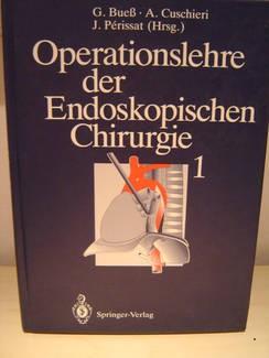 Operationslehre der Endoskopischen Chirurgie I