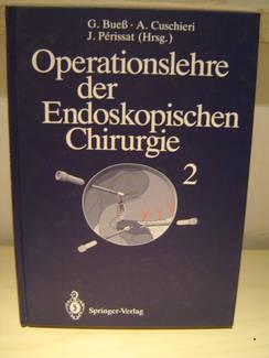 Operationslehre der Endoskopischen Chirurgie II