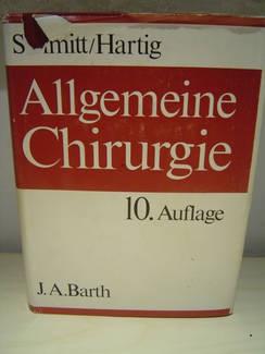 Allgemeine Chirurgie-Theor.Grundl.d.operat.Medizin