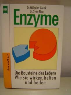 Enzyme. Die Bausteine des Lebens, NEU, Dr.W.Glenk