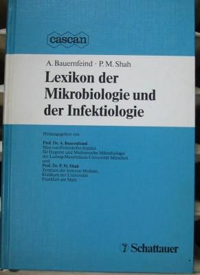 Lexikon der Mikrobiologie und der Infektiologie