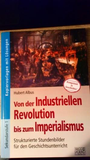 Von Industrieller Revolution bis Imperialismus